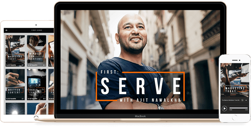 Ajit Nawalkha (Mindvalley & Evercoach) - First-Serve